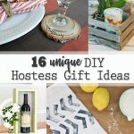 16 Unique DIY Hostess Gift Ideas