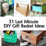 31 Last Minute DIY Gift Basket Ideas