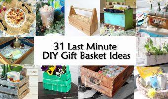 31 Last Minute DIY Gift Basket Ideas