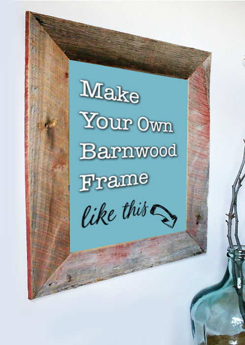 Diy Barn Wood Picture Frame Pretty Handy Girl
