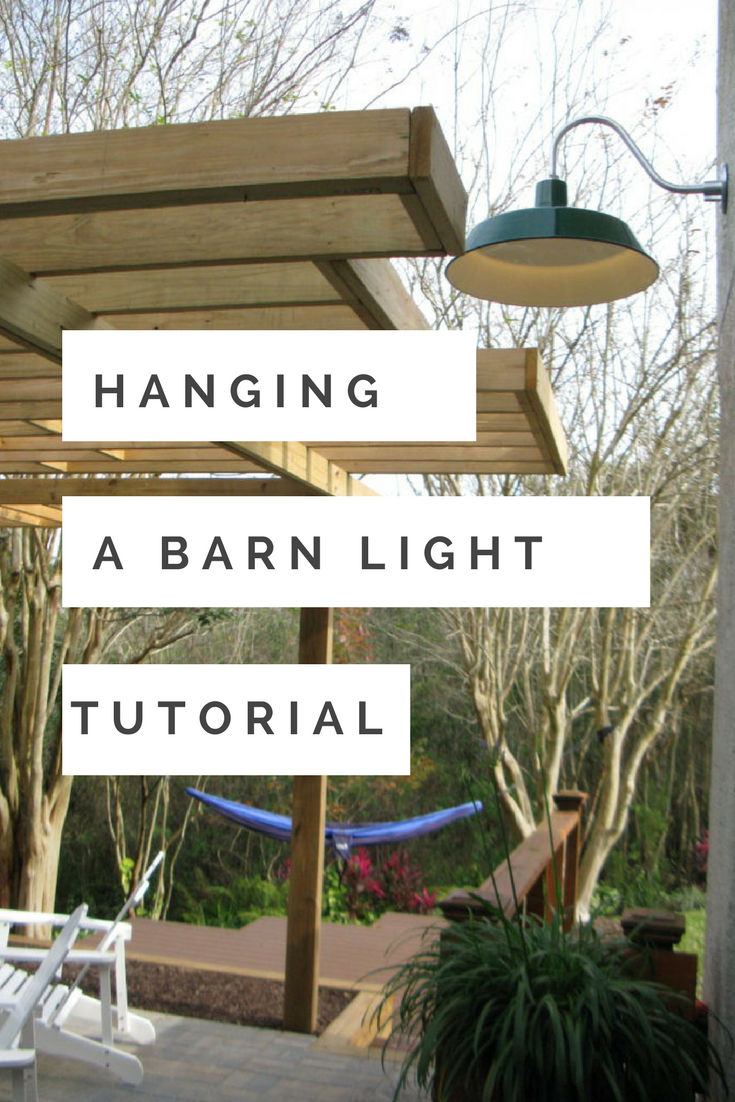 How To Hang A Barn Light On An Exterior Wall Easy Electrical Tutorial Wiring Security Lights Back Deck
