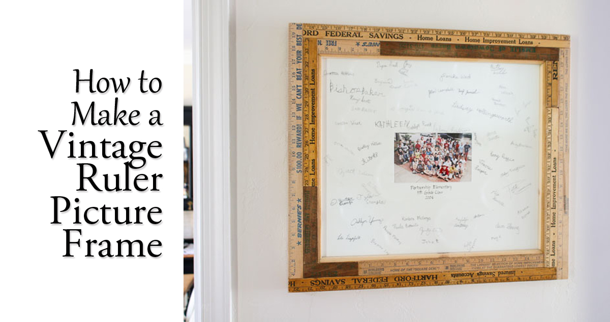 How to Build a Custom Vintage Ruler Picture Frame - Pretty Handy Girl