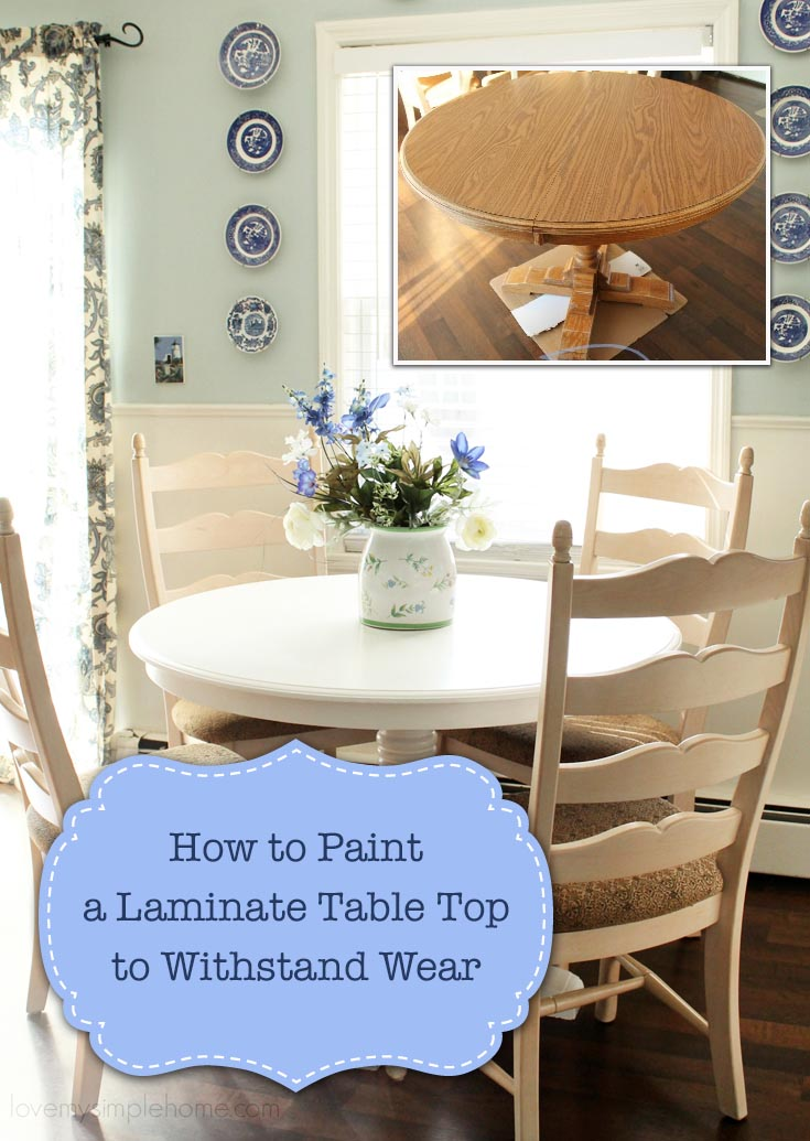 How to Paint Laminate Table Top to Withstand Wear