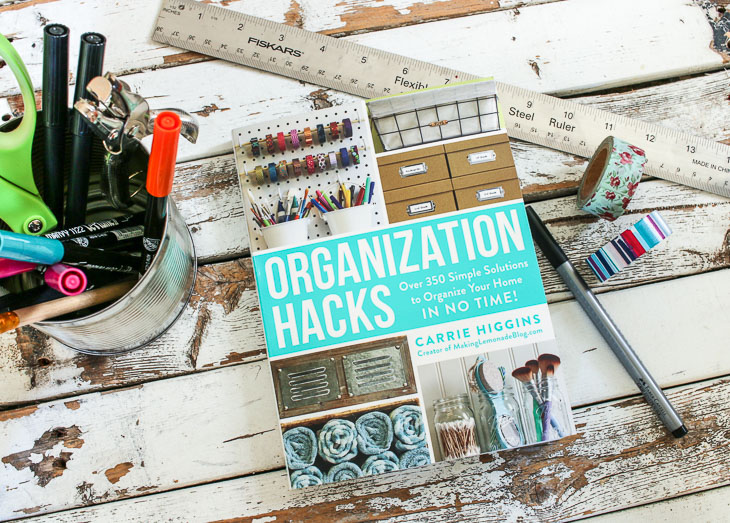 Organization Hacks by Carrie Higgins