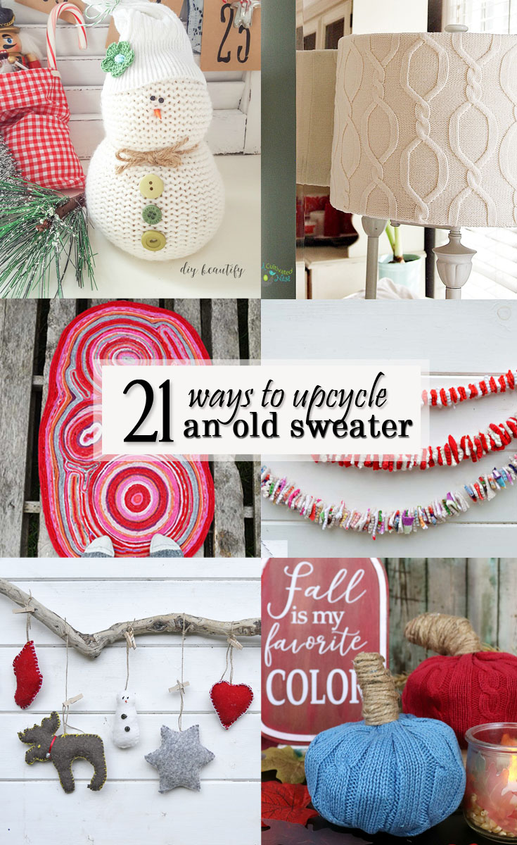 21 Ways to Reuse or Upcycle an old sweater - Pinterest Image