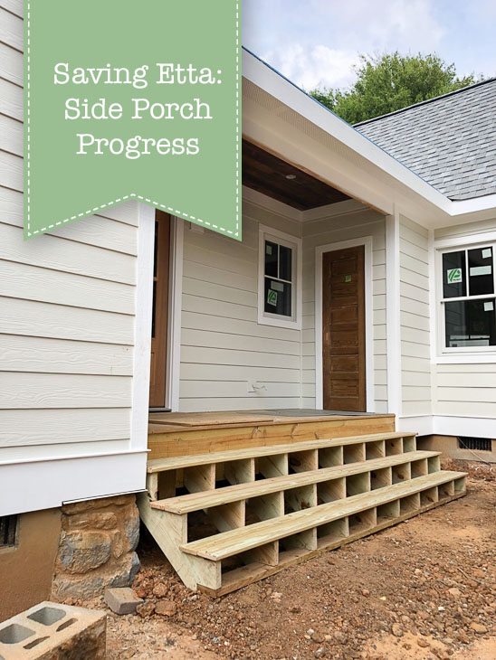 Saving Etta: Side Porch Progress