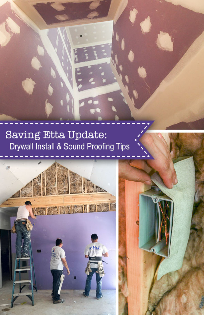 Saving Etta Update Drywall Soundproofing