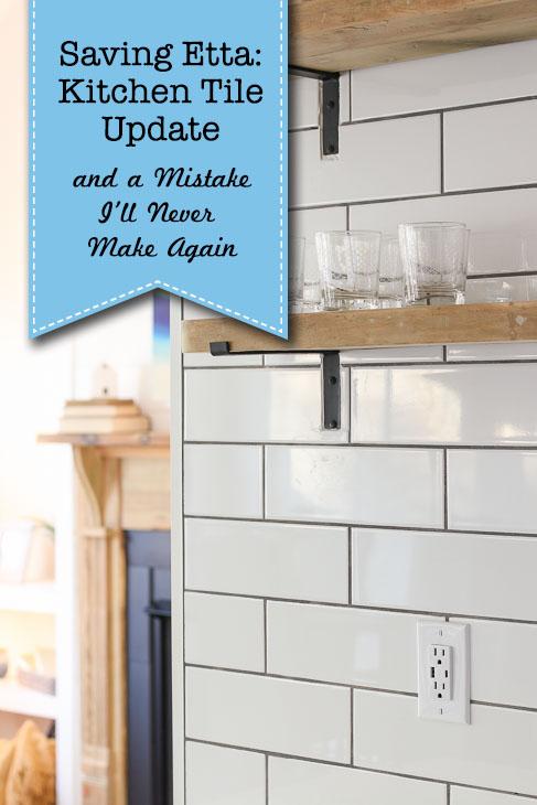 Saving Etta: Kitchen Tile Update
