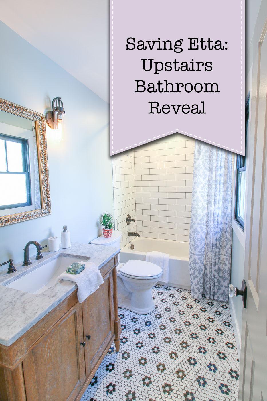 Saving Etta Upstairs Bathroom Reveal