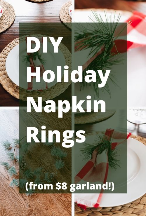 DIY Holiday Napkin Rings made from inexpensive Garland