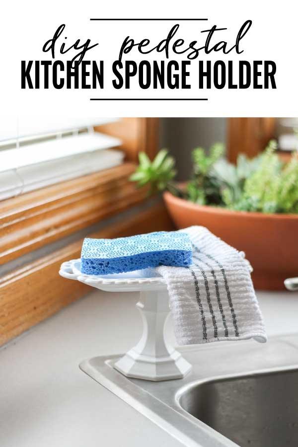 DIY Pedestal Kitchen Sponge Holder pin image