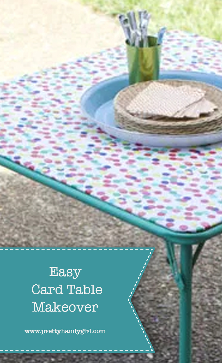 Easy DIY Card Table Makeover with Fabric   Pretty Handy Girl