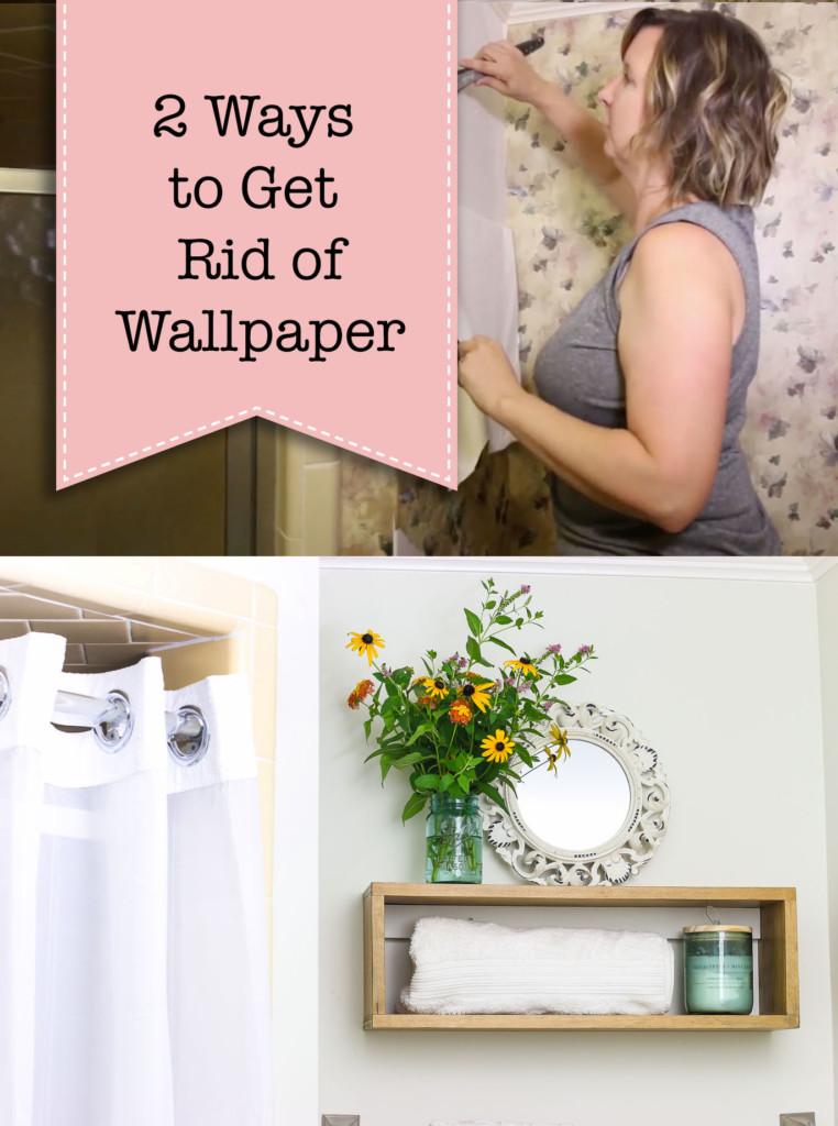 2 Ways to Get Rid of Wallpaper