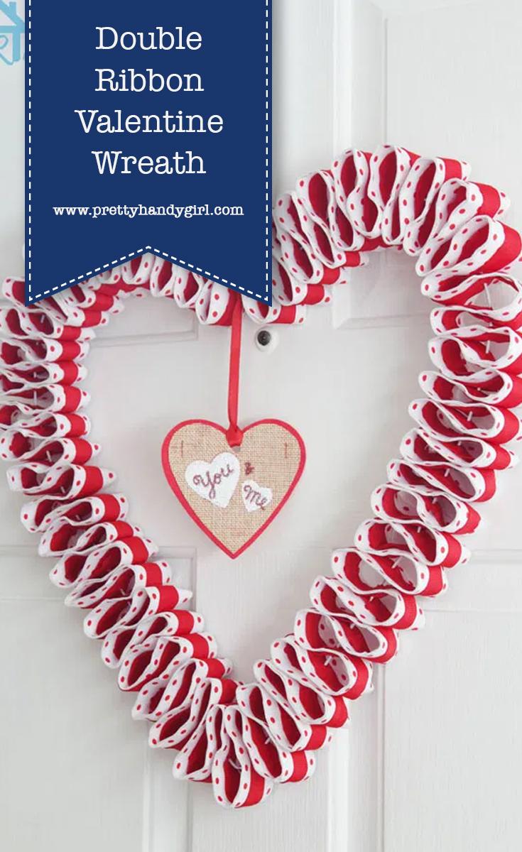 Double Ribbon Valentine Wreath | Pretty Handy Girl