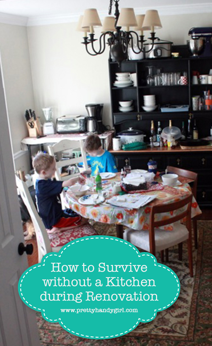 How to Survive without a Kitchen during Renovation | Pretty Handy Girl