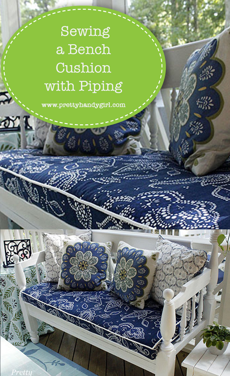 Sewing a Bench Cushion with Piping | Pretty Handy Girl